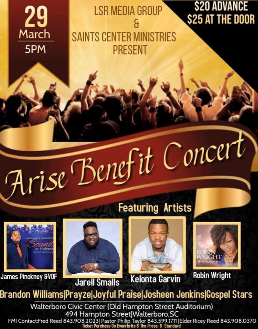 Apostle James Pinckney and the Voices of Faith will be minstering in song at the Arise Benefit Concert @ Walterboro Civic Center ( Old Hampton Street Auditorium)